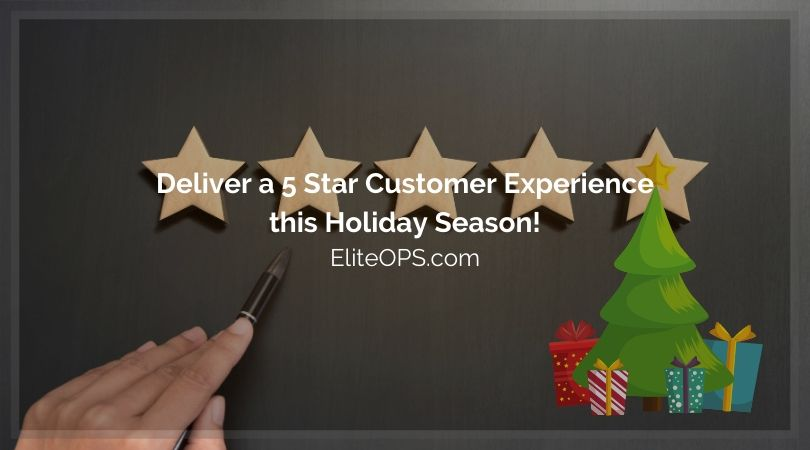 Deliver a 5 Star Customer Experience this Holiday Season