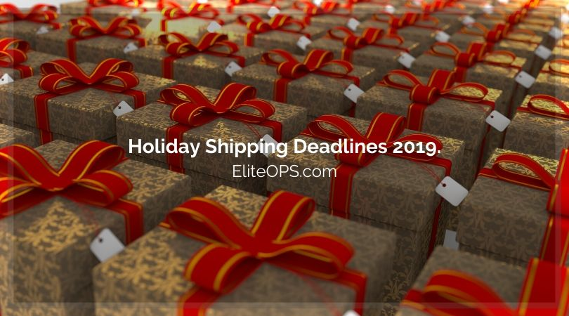Holiday Shipping Deadlines 2019.