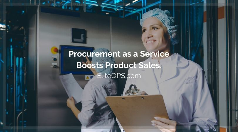 Procurement as a Service Boosts Product Sales.