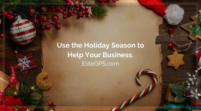 Use the Holiday Season to Help Your Business.