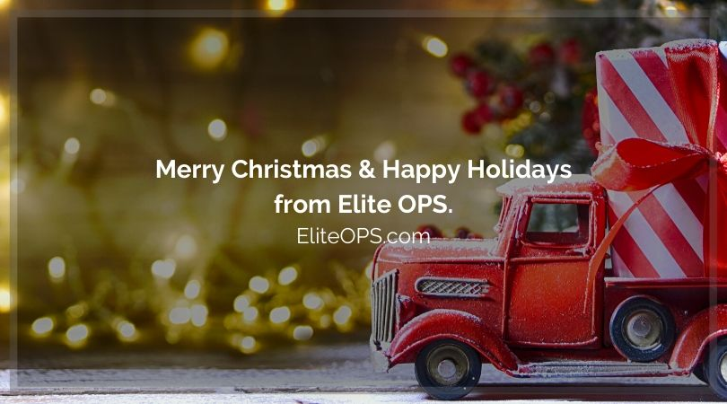 Merry Christmas & Happy Holidays from Elite OPS.