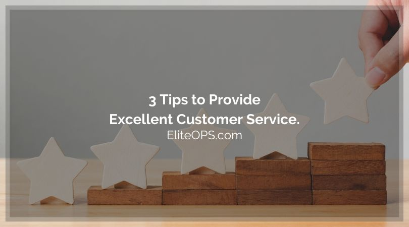 3 Tips to Provide Excellent Customer Service.